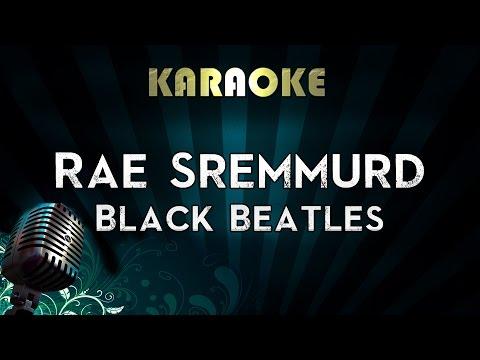 Rae Sremmurd - Black Beatles ft. Gucci Mane | Official Karaoke Instrumental Lyrics Cover Sing Along