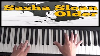 Sasha Sloan   Older Piano Tutorial