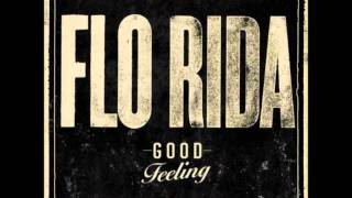 Flo Rida - Good Feeling (HD)