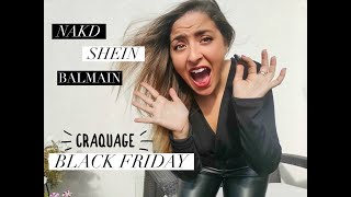 - J-248 HAUL SPÉCIAL BLACK FRIDAY : BALMAIN, SHEIN, NAKD... -