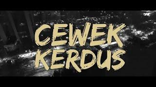 Gambar cover Kemal Palevi Ft. YoungLex - Cewek Kerdus (Official Music Video)