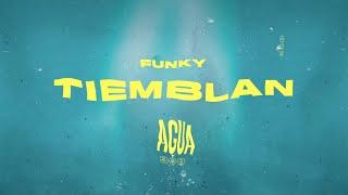 Video Tiemblan (Letra) de Funky