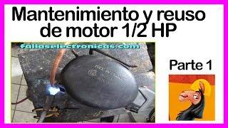 Mantenimiento, recuperación y reuso motor 1/2 HP de frigorífico parte # 1