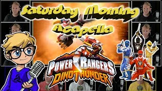 POWER RANGERS DINO THUNDER Theme - Saturday Morning Acapella