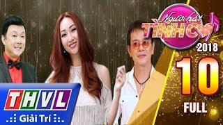 THVL | Người hát tình ca Mùa 3 - Tập 10: Vòng tỏa sáng