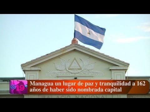 Managua un lugar de paz y tranquilidad a 162 años de haber sido nombrada capital