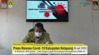 Press Release Covid -19 Kabupaten Ketapang (23 Juli 2020)