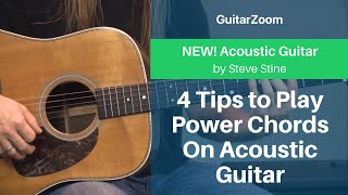 4 Tips to Play Power Chords On Acoustic Guitar | Acoustic Guitar Workshop