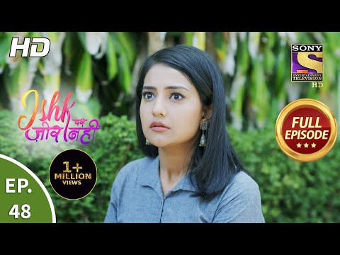 Ishk Par Zor Nahi - Ep 48 - Full Episode - 19th May, 2021