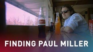 Teaser: Finding Paul Miller thumbnail