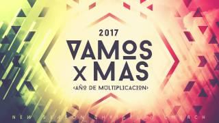 Vamos Por Mas 2017 :: Pastor David Araujo :: New Season Christian Church