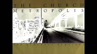The Church - Grind (Acoustic Version) 1990