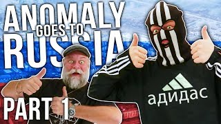 Anomaly goes to Russia (PART 1)