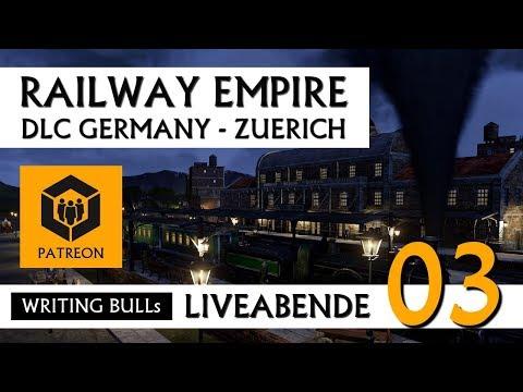 Let's Play: Railway Empire DLC Germany Zürich (03) [Deutsch]