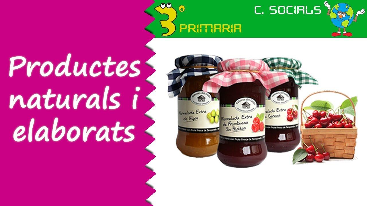 Ciències Socials. 3r Primària. Tema 4. Productes naturals i elaborats