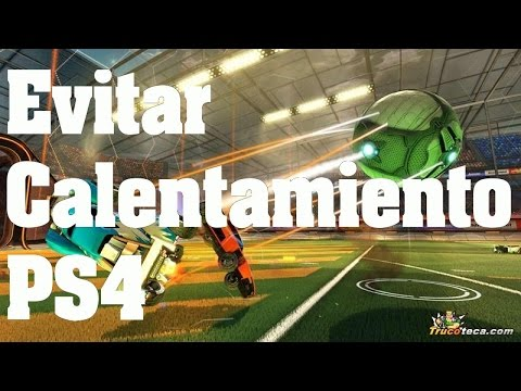 Rocket League - Truco: Como Evitar Sobrecalentamiento de la PS4
