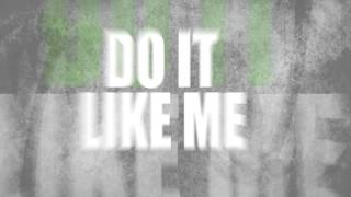 Jordan Morris - Do It Like Me | Official Lyric Video