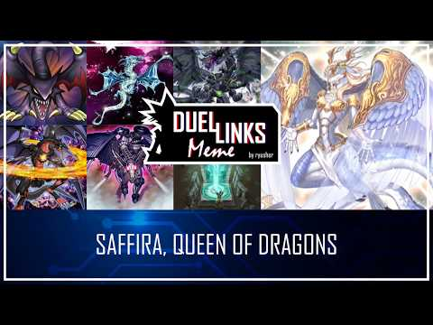 SAFFIRA, QUEEEN OF DRAGONS - Long Live the Queen! [Yu-Gi-Oh! Duel Links]