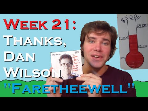 "Week 21: Thanks, Dan Wilson - ""Fare Thee Well"""