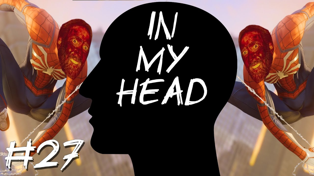 [In My Head] Episode 27 – Spider-Mandy