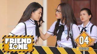 FRIENDZONE | TẬP 4 : Quyết Tâm Tỏ Tình Xoá Nạn Friendzone | Season 1 : Yêu Cô Bạn Thân