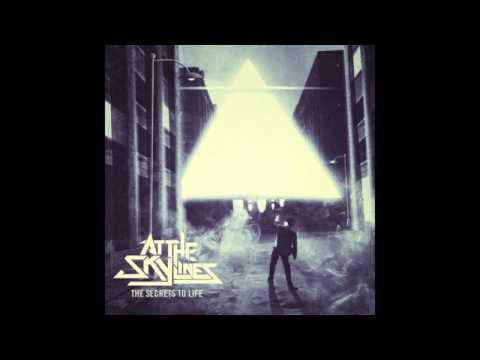 At The Skylines - Let's Burn This