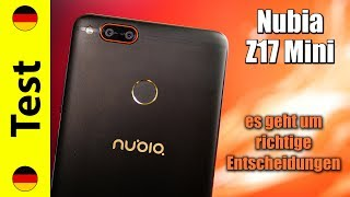 Nubia Z17 Mini | Es Geht Um Richtige Entscheidungen...