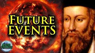 Nostradamus: Scary Predictions   The Prophecies   Myth Stories
