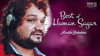 Best Of Humane Sagar - All Time Hits | Romantic Audio Jukebox