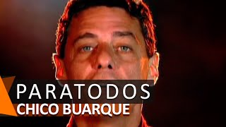 Chico Buarque: Paratodos (DVD Anos Dourados)