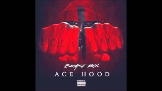 Ace Hood - Hot Nigga (Beast Mix)