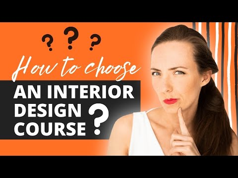 INTERIOR DESIGN COURSE - How To Choose? Tips from a Pro ...