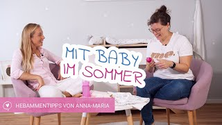 Sommer mit Baby   Die besten Tipps von Hebamme Anna-Maria   babyartikel.de