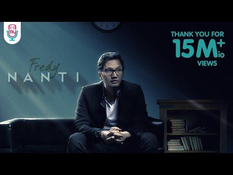 Fredy - Nanti (Official Music Video)
