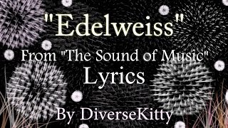 """""""Edelweiss""""-The Sound of Music (Typography Lyrics)"""