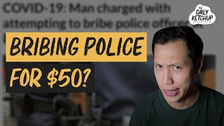 Bribing The Police | The Daily Ketchup May 12, 2020
