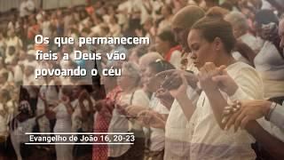 O Evangelho do dia  22-05-2020