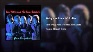 Tom Petty And The Heartbreakers * Baby's A Rock 'N' Roller 1978  HQ