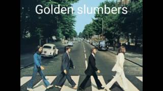 Golden slumbers/carry that weight/the end (instrumental) - The Beatles