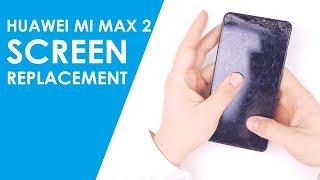 Xiaomi Mi Max 2 Screen LCD Digitizer Replacement
