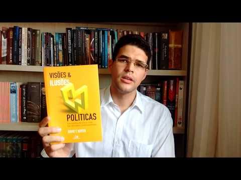 Visões e ilusões políticas - David T. Koyzis - Review por Otniel Cabral