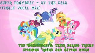 Super Ponybeat - At The Gala (Finale Vocal Mix)
