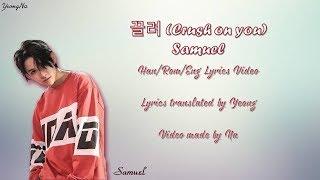 Samuel - Crush on you