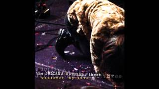 The Juliana Hatfield Three  Invisible
