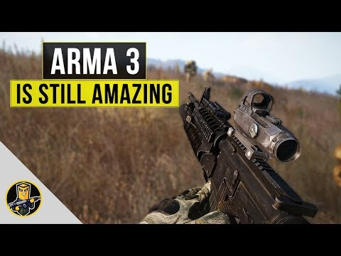 Arma 3 is STILL an Amazing Tactical Shooter!