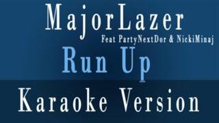 Majorlazer - Run Up feat. PartyNextDoor & Nicki Minaj - Karaoke & Instrumental