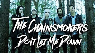 The Chainsmokers - Don't Let Me Down [Band: The Ocean Cure] Punk Goes Pop Style Cover