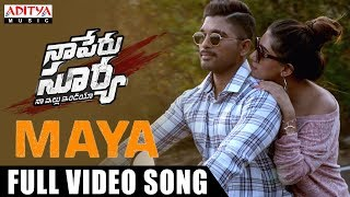 Maya Full Video Song   Naa Peru Surya Naa Illu India Songs   Allu Arjun, Anu Emannuel