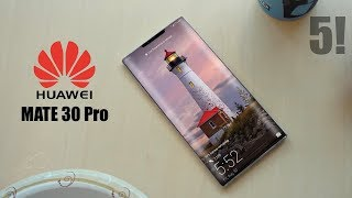 Huawei Mate 30 Pro - TOP 5 FEATURES!