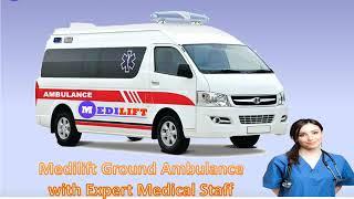Hire Advanced Support Medilift Ambulance Service in Samastipur